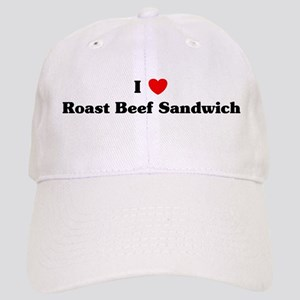 I love Roast Beef Sandwich Cap