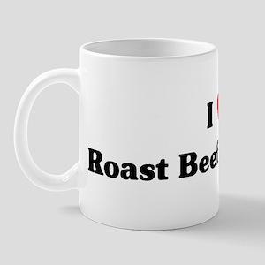 I love Roast Beef Sandwich Mug