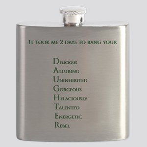 It took me 2 days to bang your DAUGHTER Flask
