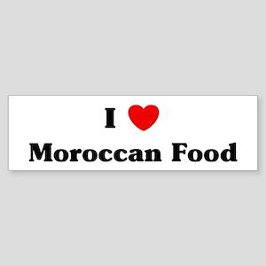I love Moroccan Food Bumper Sticker