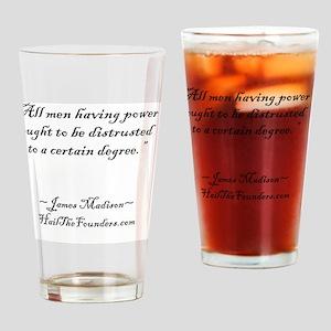 James Madison: All men having power Drinking Glass