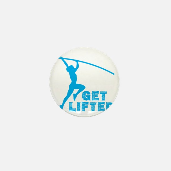 Womens Get Lifted Mini Button