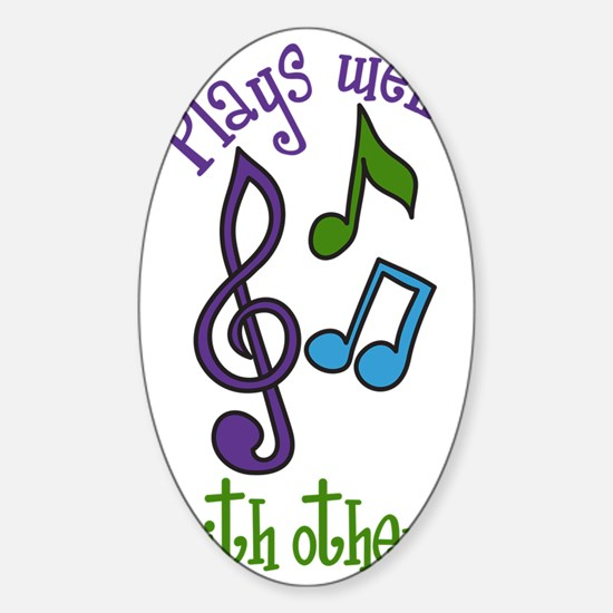 Plays Well Sticker (Oval)