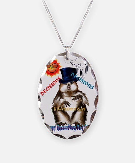 Decisions-Decisions-Groundhog  Necklace