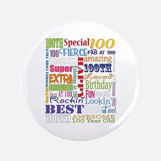 "100th Birthday Typography 3.5"" Button"