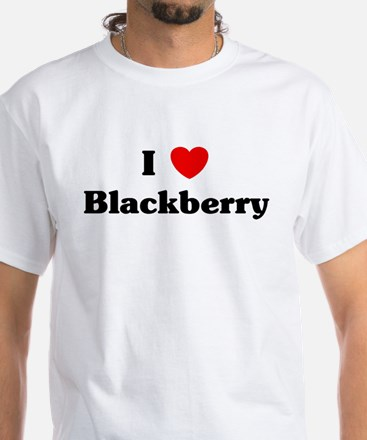 I love Blackberry White T-Shirt