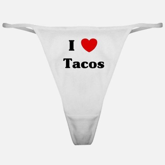 I love Tacos Classic Thong