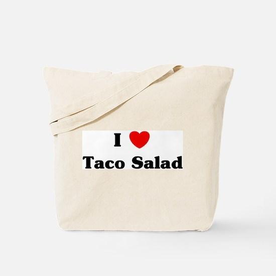 I love Taco Salad Tote Bag