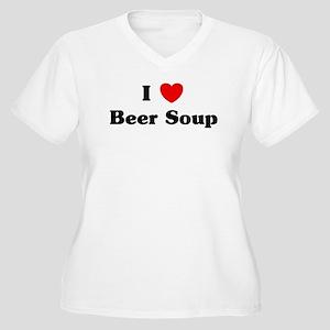 I love Beer Soup Women's Plus Size V-Neck T-Shirt