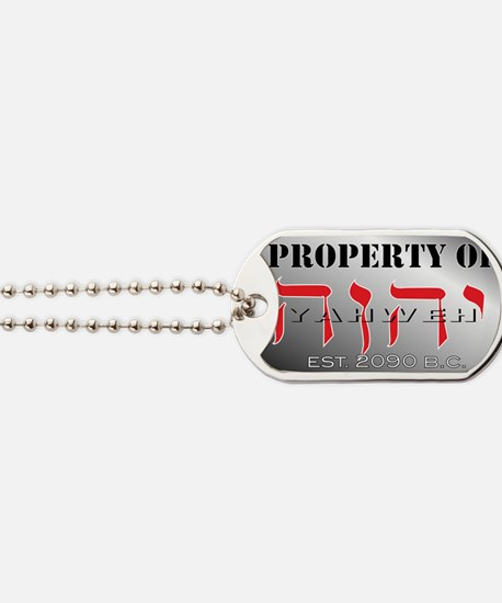 property of YHWH Dog Tags