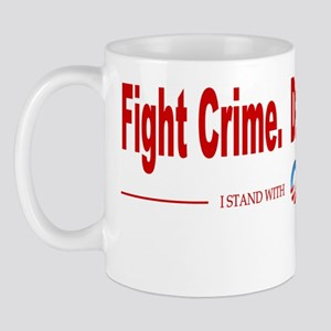 Fight Crime, Defeat the NRA Mug