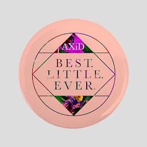 """Alpha Xi Delta Best Little 3.5"""" Button"""