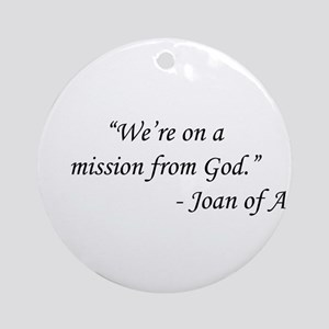 The Blues Brothers - Joan of Arc Round Ornament