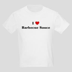 I love Barbecue Sauce Kids Light T-Shirt