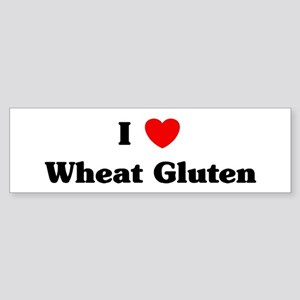 I love Wheat Gluten Bumper Sticker