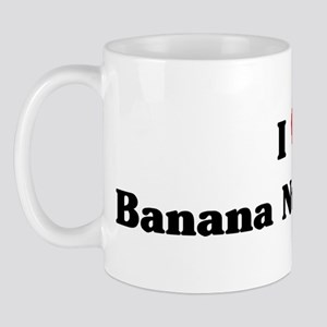 I love Banana Nut Muffins Mug