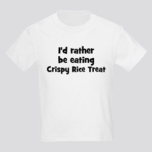 Rather be eating Crispy Rice Kids Light T-Shirt