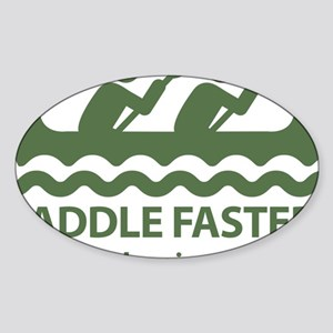 PaddleFasterIHearBanjoMusic-Green Sticker (Oval)