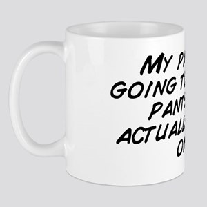 My parent are going to shit their pants Mug
