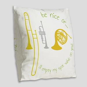Be Nice Burlap Throw Pillow
