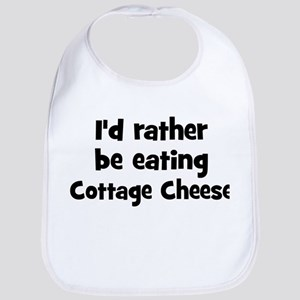 Rather be eating Cottage Che Bib