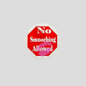 No Smooching Allowed Mini Button