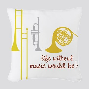 Life Without Music Woven Throw Pillow