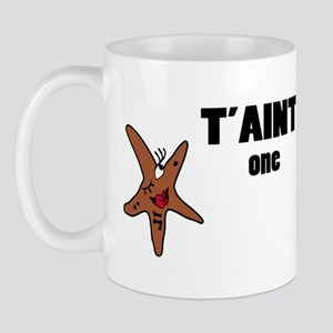 Taint one taint the other Mug