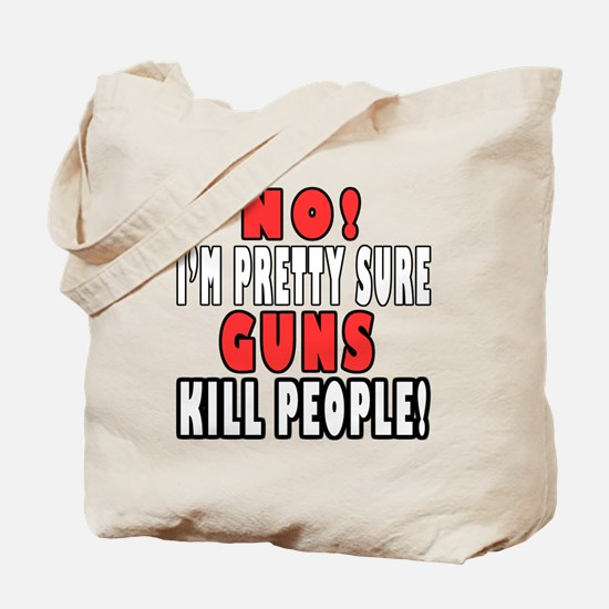 Guns Kill Tote Bag