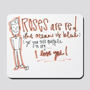 Valentines Day - Quipple Poem Mousepad