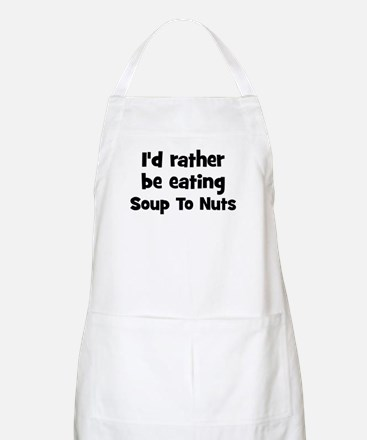Rather be eating Soup To Nut BBQ Apron