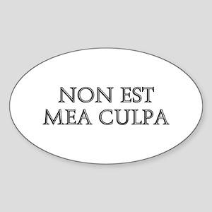 NON EST MEA CULPA Oval Sticker