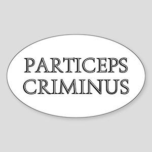 PARTICEPS CRIMINUS Oval Sticker