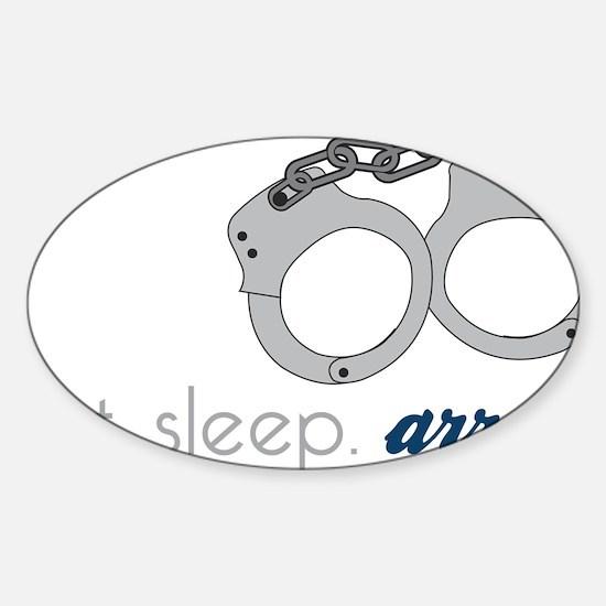 Arrest Sticker (Oval)