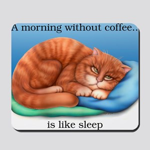 Without Coffee 16x16 Mousepad