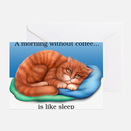 Without Coffee 16x16 Greeting Card
