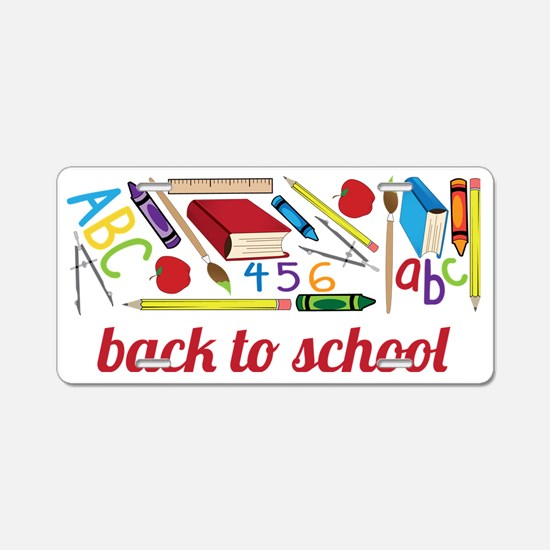 Back To School Aluminum License Plate