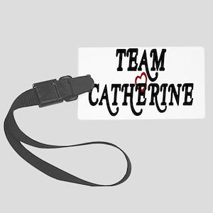 Team Catherine Large Luggage Tag