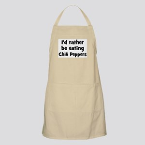 Rather be eating Chili Peppe BBQ Apron