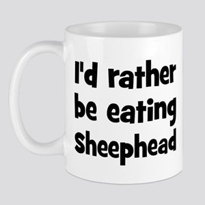 Rather be eating Sheephead Mug