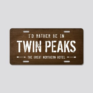 I'd Rather Be In Twin Peaks Aluminum License P