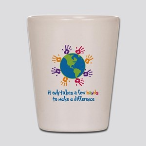 Make A Difference Shot Glass