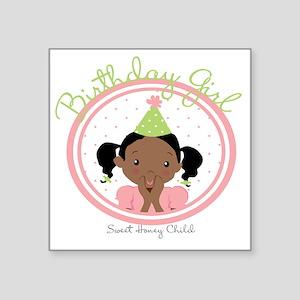 "Bday Girl Pink Square Sticker 3"" x 3"""