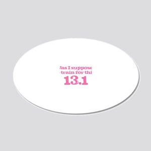 Train for This Pink 20x12 Oval Wall Decal
