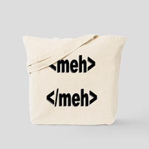 meh tags Tote Bag