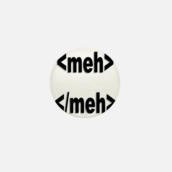 meh tags Mini Button