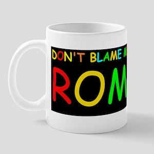 ROMNEY DONT BLAME MEDBUMP Mug