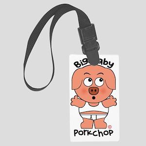 Big Baby Porkchop Large Luggage Tag