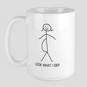 Look what I did pregnancy Large Mug