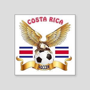 """Costa Rica Football Designs Square Sticker 3"""" x 3"""""""